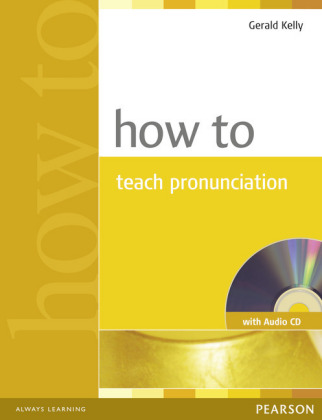 How to Teach Pronunciation, w. Audio-CD | Dodax.pl