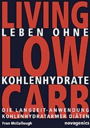Living Low Carb, Leben ohne Kohlehydrate | Dodax.at