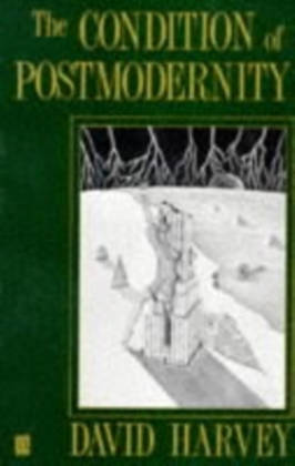 The Condition of Postmodernity | Dodax.at