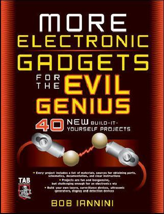 More Electronic Gadgets for the Evil Genius | Dodax.at