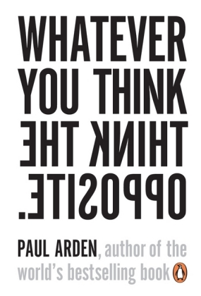 Whatever You Think Think the Opposite | Dodax.ch