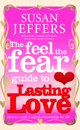 The Feel the Fear Guide to Lasting Love | Dodax.at