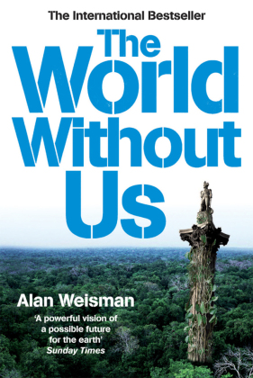 The World Without Us | Dodax.at