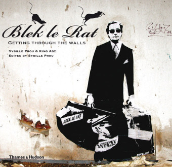 Blek le Rat: Getting Through the Walls | Dodax.at