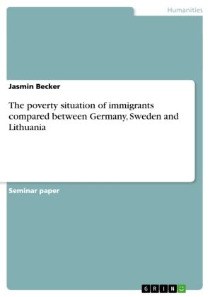 The poverty situation of immigrants compared between Germany, Sweden and Lithuania | Dodax.co.uk