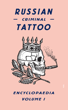 Russian Criminal Tattoo Encyclopaedia. Vol.1 | Dodax.pl