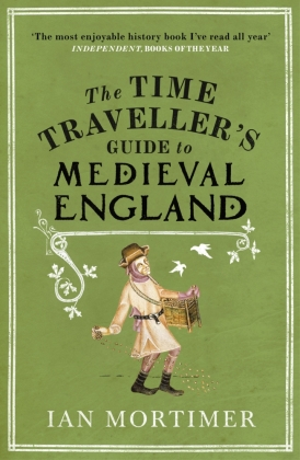 The Time Traveller's Guide to Medieval England | Dodax.at