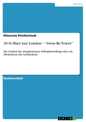 """30 St Mary Axe London - """"Swiss Re Tower"""" 