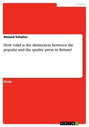 How valid is the distinction between the popular and the quality press in Britain? | Dodax.ch