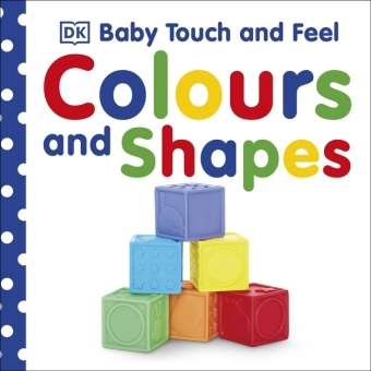 Baby Touch and Feel: Colours and Shapes   Dodax.at