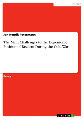 The Main Challenges to the Hegemonic Position of Realism During the Cold War | Dodax.co.uk
