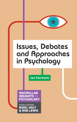 Issues, Debates and Approaches in Psychology   Dodax.at