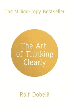 The Art of Thinking Clearly | Dodax.at