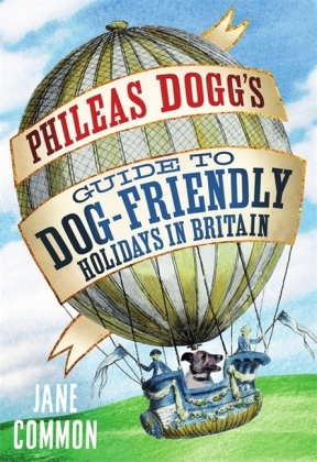 Phileas Dogg's Guide to Dog Friendly Holidays in Britain | Dodax.ch