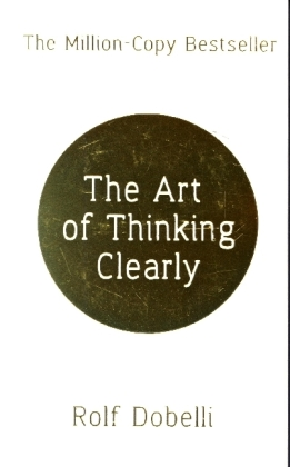 The Art of Thinking Clearly | Dodax.de