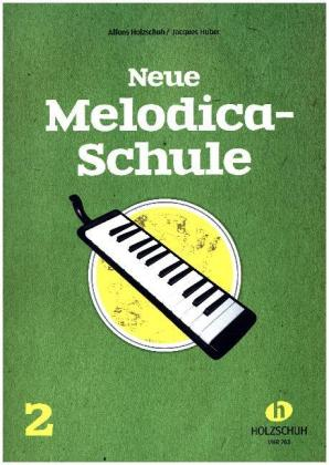 Neue Melodica-Schule. Bd.2 | Dodax.at