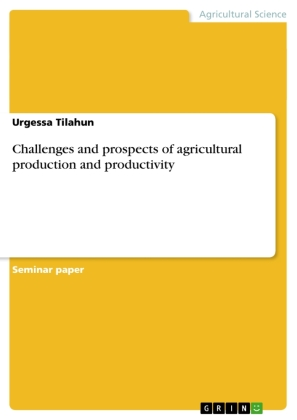 Challenges and prospects of agricultural production and productivity | Dodax.pl