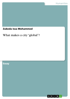 """What makes a city """"global""""? 