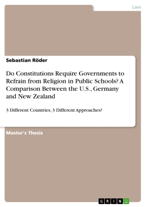 Do Constitutions Require Governments to Refrain from Religion in Public Schools? A Comparison Between the U.S., Germany and New Zealand | Dodax.co.uk