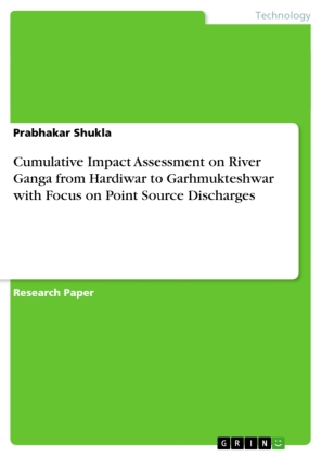 Cumulative Impact Assessment on River Ganga from Hardiwar to Garhmukteshwar with Focus on Point Source Discharges | Dodax.ch