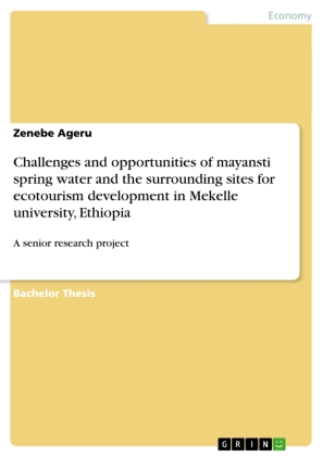 Challenges and opportunities of mayansti spring water and the surrounding sites for ecotourism development in Mekelle university, Ethiopia | Dodax.at