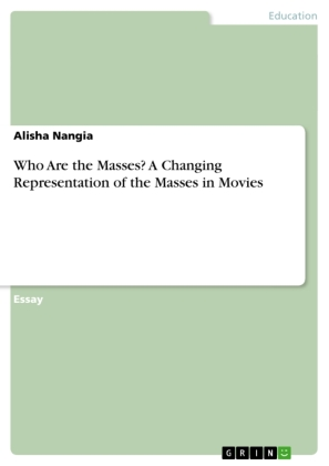 Who Are the Masses? A Changing Representation of the Masses in Movies | Dodax.ch