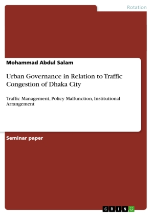 Urban Governance in Relation to Traffic Congestion of Dhaka City | Dodax.ch