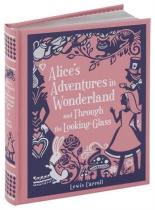 Alice's Adventures in Wonderland and Through the Looking-Glass | Dodax.at