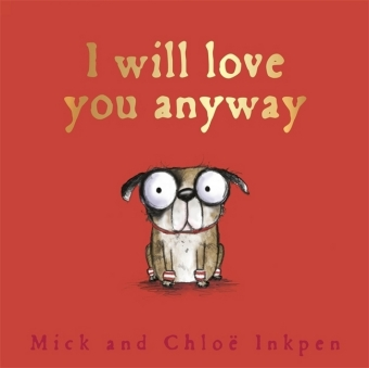 I Will Love You Anyway | Dodax.ch