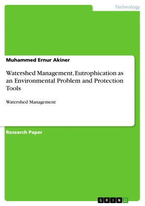 Watershed Management, Eutrophication as an Environmental Problem and Protection Tools | Dodax.ch
