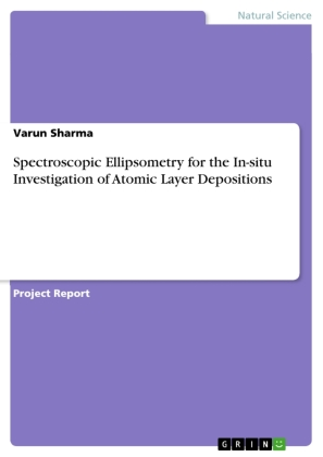 Spectroscopic Ellipsometry for the In-situ Investigation of Atomic Layer Depositions | Dodax.ch
