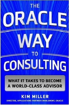 The Oracle Way to Consulting: What it Takes to Become a World-Class Advisor | Dodax.ca