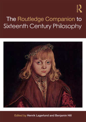 Routledge Companion to Sixteenth Century Philosophy | Dodax.ch