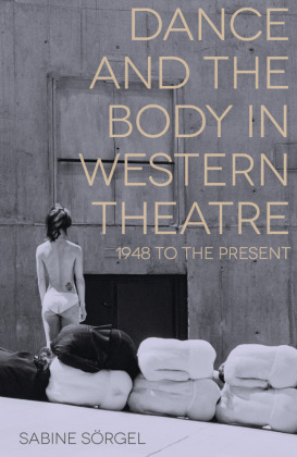 Dance and the Body in Western Theatre | Dodax.at