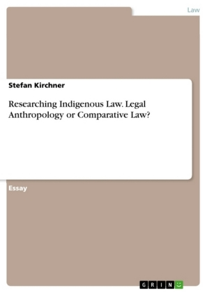 Researching Indigenous Law. Legal Anthropology or Comparative Law? | Dodax.com