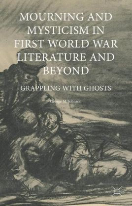Mourning and Mysticism in First World War Literature and Beyond | Dodax.ch