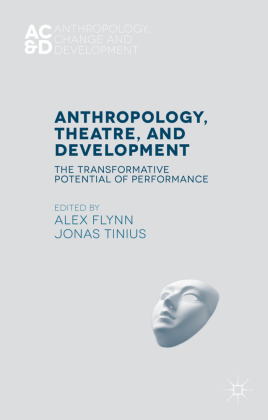 Anthropology, Theatre, and Development | Dodax.de