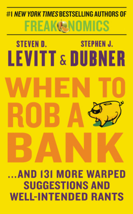 When to Rob a Bank | Dodax.at