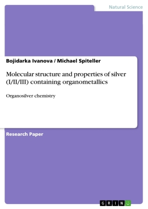 Molecular structure and properties of silver (I/II/III) containing organometallics | Dodax.ch