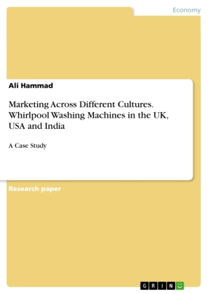 Marketing Across Different Cultures. Whirlpool Washing Machines in the UK, USA and India | Dodax.nl