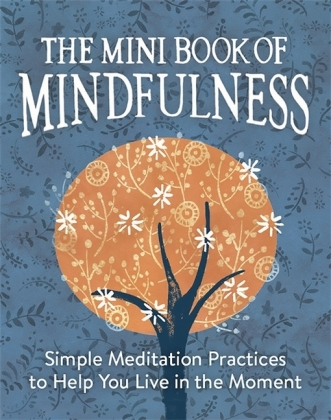 The Mini Book of Mindfulness | Dodax.de