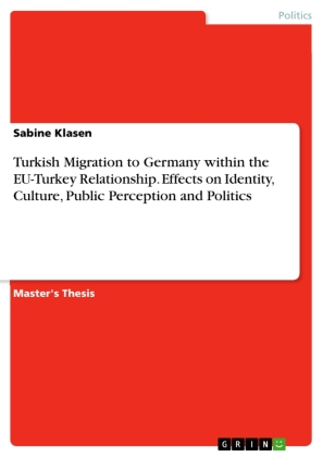 Turkish Migration to Germany within the EU-Turkey Relationship. Effects on Identity, Culture, Public Perception and Politics | Dodax.nl