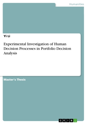 Experimental Investigation of Human Decision Processes in Portfolio Decision Analysis | Dodax.ch