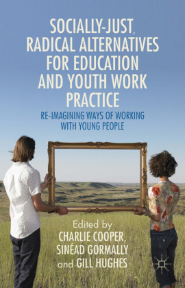 Socially Just, Radical Alternatives for Education and Youth Work Practice   Dodax.pl