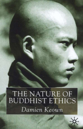 The Nature of Buddhist Ethics | Dodax.ch