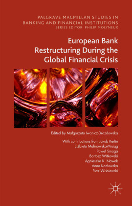 European Bank Restructuring During the Crises | Dodax.ch