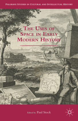 The Uses of Space in Early Modern History   Dodax.ch