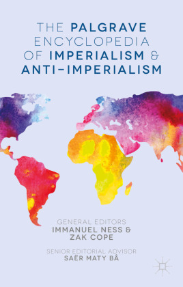 The Palgrave Encyclopedia of Imperialism and Anti-Imperialism | Dodax.pl