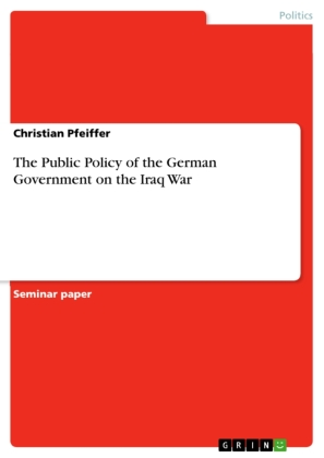 The Public Policy of the German Government on the Iraq War | Dodax.pl