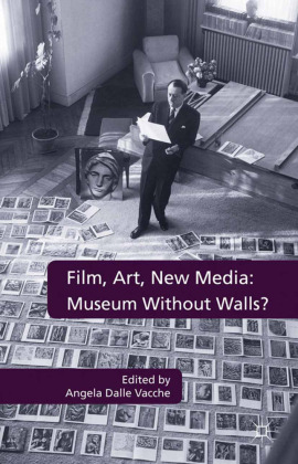 Film, Art, New Media: Museum Without Walls? | Dodax.pl